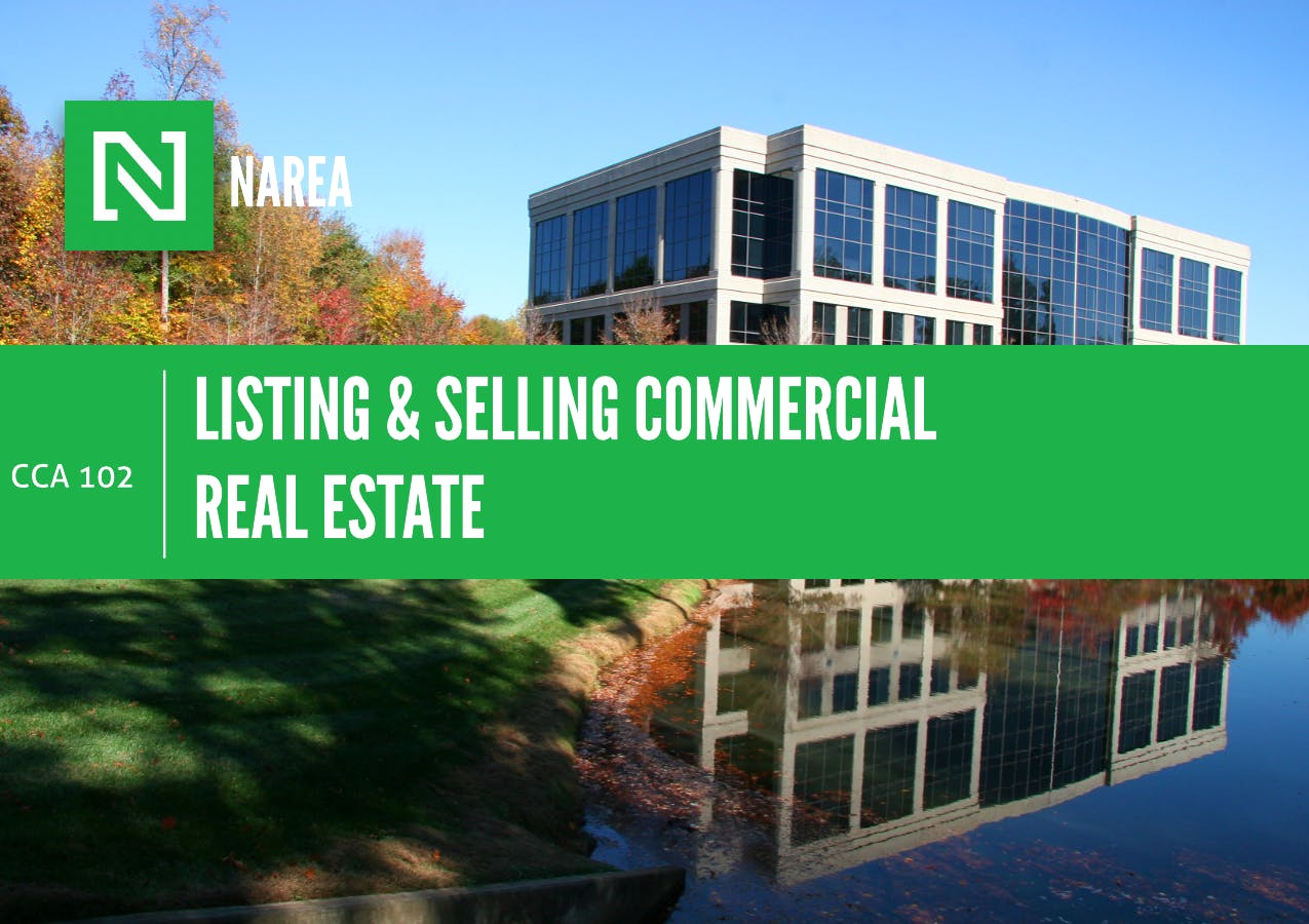 CCA 102: Listing and Selling Commercial Real Estate - NAREA - National  Association of Real Estate Advisors